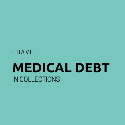 Button: I have medical debt in collections